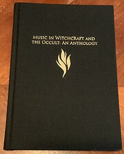 Music in Witchcraft and The Occult: An…