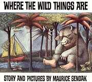 Where the Wild Things Are de Maurice Sendak