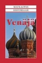 Matkaopas historiaan : Venäjä –…