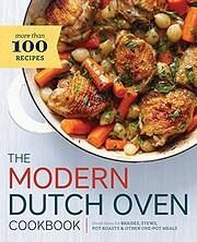 Modern Dutch Oven Cookbook: Fresh Ideas for…