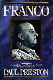 Franco: A Biography af Paul Preston