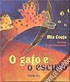 Gato E O Escuro, O by Mia Couto