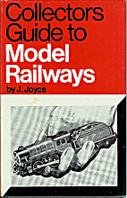 Collectors Guide to Model Railways by James…