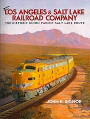 The Los Angeles & Salt Lake Railroad Company…