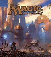 The Art of Magic: The Gathering - Kaladesh…