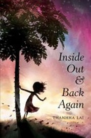 Inside Out and Back Again por Thanhha Lai