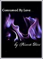 Consumed by Love by Pavarti K Tyler