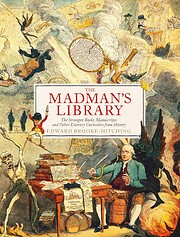 The Madman's Library: The Strangest…