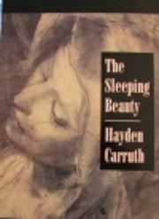 The Sleeping Beauty por Hayden Carruth