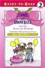 Annie and Snowball and the Dress-up Birthday…