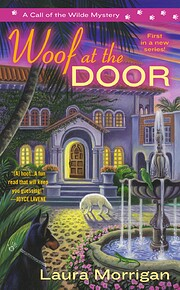 Woof at the Door (A Call of the Wilde…