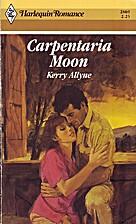 Carpentaria Moon by Kerry Allyne