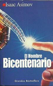 El Hombre Bicentenario – tekijä: Isaac…