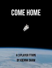 Come Home: A 3 Player TTRPG di Kienna Shaw