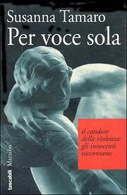 Per voce sola (Tascabili Marsilio) (Italian…