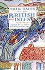 Folk-Tales of the British Isles - Kevin Crossley-Holland