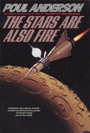 The Stars Are Also Fire de Poul Anderson