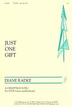 Just one gift by Diane Radke