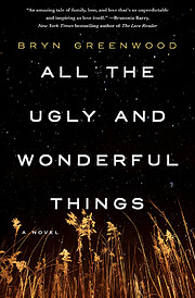 All the Ugly and Wonderful Things: A Novel…