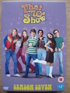 That '70s Show: Season Seven by David…
