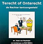 Terecht of Onterecht - de Rechter…