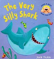 The very silly Shark de Jack Tickle