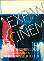 Expanded Cinema by Gene Youngblood