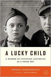 A lucky child : a memoir of surviving…
