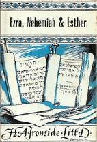 Notes on Ezra, Nehemiah and Esther by H. A.…