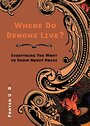Where Do Demons Live?: Everything You Want to Know About Magic - Frater U.:D.: