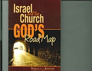 ISRAEL AND THE CHURCH: God's Road Map de…