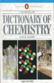 The Penguin Dictionary of Chemistry: New…