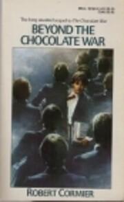 Beyond the chocolate war : a novel de Robert…