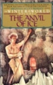 The Anvil of Ice (Winter of the World, Vol…