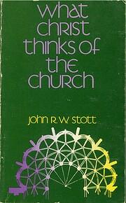 What Christ Thinks of the Church por John R.…