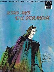 Jesus and the stranger de Mervin A.…