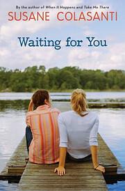 Waiting for You av Susane Colasanti