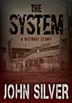 The System by John Silver
