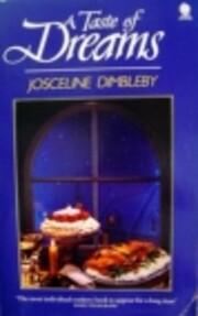 A taste of dreams de Josceline Dimbleby