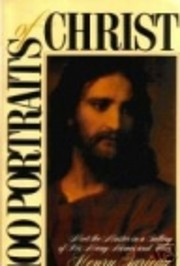 100 PORTRAITS OF CHRIST Meet the Master in a…