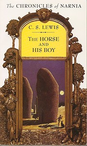 The Chronicles of Narnia #3 - The Horse and…