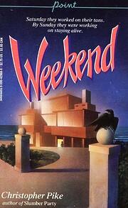 Weekend – tekijä: Christopher Pike