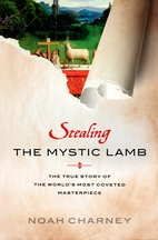 Stealing the Mystic Lamb: The True Story of…