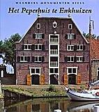 Het Peperhuis te Enkhuizen by Jorien Jas