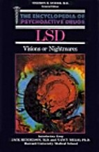Lsd: Visions or Nightmares? (Encyclopedia of…