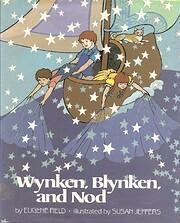 Wynken, Blynken and Nod – tekijä: Eugene…