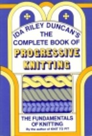 The Complete Book of Progressive Knitting…