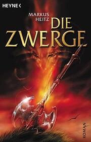 Die Zwerge Roman de Markus Heitz