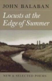 Locusts at the Edge of Summer: New and…