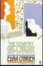 The Country Girls Trilogy and Epilogue by…